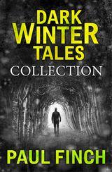 Dark Winter Tales: a collection of horror short stories (Dark Winter Tales)