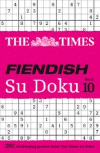 The Times Fiendish Su Doku Book 10: 200 challenging Su Doku puzzles Paperback  by The Times Mind Games