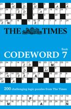The Times Codeword 7: 200 cracking logic puzzles Paperback  by The Times Mind Games