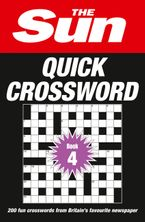 The Sun Quick Crossword Book 4: 240 fun crosswords from Britain's favourite newspaper Paperback  by The Sun