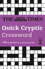 The Times Quick Cryptic Crossword Book 2: 100 world-famous crossword puzzles Paperback  by The Times Mind Games