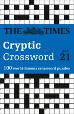 The Times Cryptic Crossword Book 21: 100 world-famous crossword puzzles (The Times Crosswords) Paperback  by The Times Mind Games