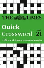 The Times Quick Crossword Book 21: 100 world-famous crossword puzzles from The Times2 Paperback  by The Times Mind Games