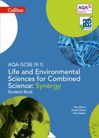 AQA GCSE Life and Environmental Sciences for Combined Science: Synergy 9-1 Student Book (GCSE Science 9-1) Paperback  by Gina Walker