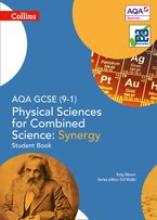 AQA GCSE Physical Sciences for Combined Science: Synergy 9-1 Student Book (GCSE Science 9-1) Paperback  by Katy Bloom