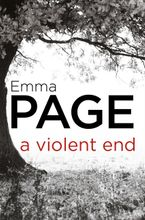 A Violent End eBook  by Emma Page
