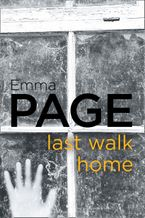Last Walk Home eBook  by Emma Page