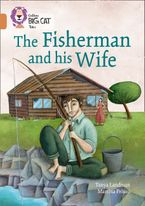 The Fisherman and his Wife: Band 12/Copper (Collins Big Cat) Paperback  by Tanya Landman