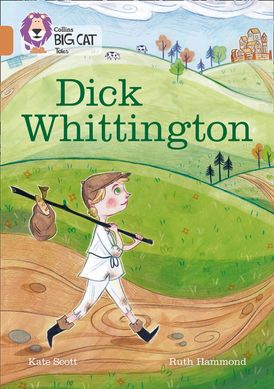 Dick Whittington: Band 12/Copper (Collins Big Cat)
