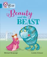 Beauty and the Beast: Band 13/Topaz (Collins Big Cat)