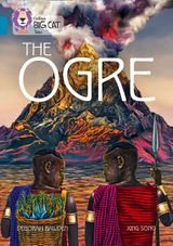 The Ogre: Band 13/Topaz (Collins Big Cat)