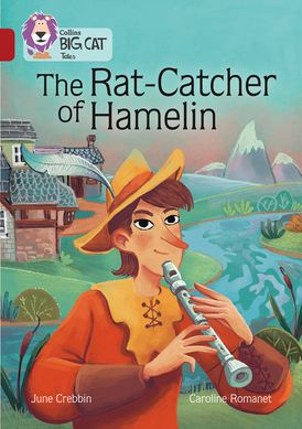 The Rat-Catcher of Hamelin: Band 14/Ruby (Collins Big Cat)