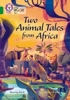 Two Animal Tales from Africa: Band 15/Emerald (Collins Big Cat) Paperback  by Beverley Birch