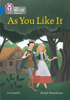 As You Like It: Band 16/Sapphire (Collins Big Cat) Paperback  by Jo Cotterill