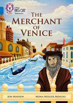 The Merchant of Venice: Band 16/Sapphire (Collins Big Cat) Paperback  by Jon Mayhew