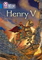 Henry V: Band 16/Sapphire (Collins Big Cat) Paperback  by J A Henderson