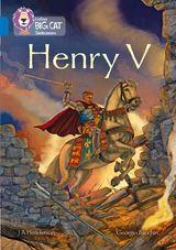 Henry V: Band 16/Sapphire (Collins Big Cat)