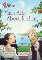 Much Ado About Nothing: Band 17/Diamond (Collins Big Cat) Paperback  by Sue Purkiss