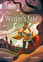 The Winter's Tale: Band 17/Diamond (Collins Big Cat) Paperback  by Alan Gibbons