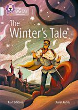 The Winter's Tale: Band 17/Diamond (Collins Big Cat)