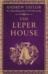 The Leper House (A Novella)