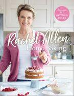 Home Baking - Rachel Allen