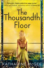 Katharine McGee - The Thousandth Floor