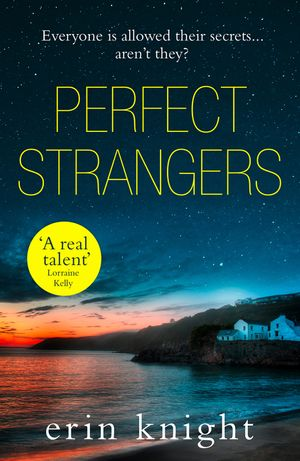 Perfect Strangers: an unputdownable read full of gripping secrets and twists book image
