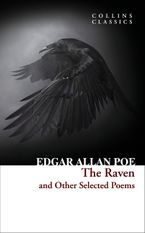 The Raven and Other Selected Poems (Collins Classics) Paperback  by Edgar Allan Poe