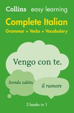 Easy Learning Italian Complete Grammar, Verbs and Vocabulary (3 books in 1): Trusted support for learning (Collins Easy Learning) eBook  by Collins Dictionaries