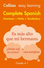 Easy Learning Spanish Complete Grammar, Verbs and Vocabulary (3 books in 1) eBook  by Collins Dictionaries