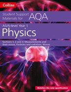 AQA A level Physics Year 1 & AS Sections 1, 2 and 3: Measurements and their errors, Particles and radiation, Waves (Collins Student Support Materials) Paperback  by Dave Kelly