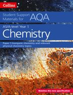 AQA A Level Chemistry Year 1 & AS Paper 1: Inorganic chemistry and relevant physical chemistry topics (Collins Student Support Materials) Paperback  by Colin Chambers