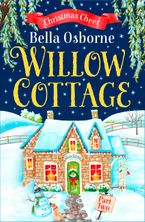 Willow Cottage – Part Two: Christmas Cheer (Willow Cottage Series) eBook DGO by Bella Osborne