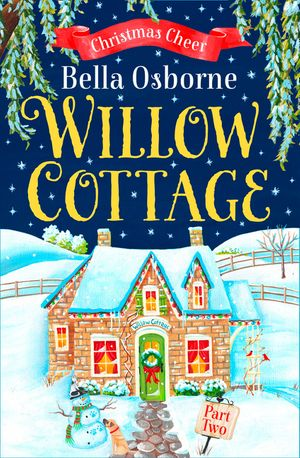 Willow Cottage – Part Two: Christmas Cheer (Willow Cottage Series) book image