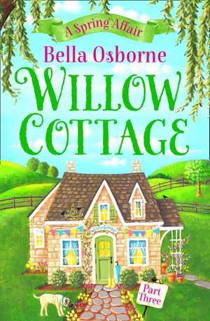 Willow Cottage – Part Three: A Spring Affair (Willow Cottage Series) book image
