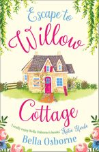 escape-to-willow-cottage-the-brilliant-laugh-out-loud-romcom-you-need-to-read-in-autumn-2018-willow-cottage-series