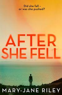 after-she-fell-alex-devlin-book-2