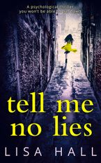 Tell Me No Lies eBook DGO by Lisa Hall