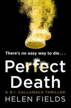perfect-death-the-new-release-you-need-to-read-from-the-2017-crime-thriller-bestseller-a-di-callanach-thriller-book-3