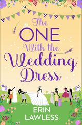 The One with the Wedding Dress (Bridesmaids, Book 2)