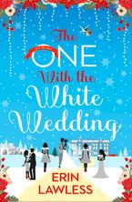 The One with the White Wedding (Bridesmaids, Book 4) eBook DGO by Erin Lawless