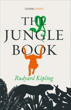 The Jungle Book (Collins Classics) Paperback  by Rudyard Kipling