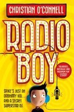 Radio Boy (Radio Boy, Book 1) Paperback  by Christian O'Connell