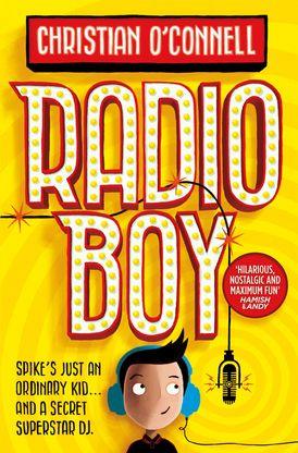 Radio Boy (Radio Boy, Book 1)