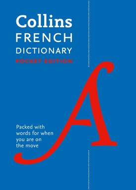 Collins French Pocket Dictionary: The perfect portable dictionary