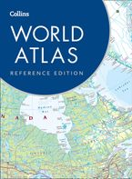 Collins World Atlas: Reference Edition Hardcover  by Collins Maps