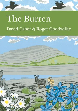 The Burren (Collins New Naturalist Library, Book 138) book image