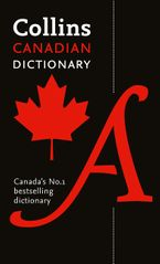 Collins Canadian Dictionary Paperback  by Collins Dictionaries