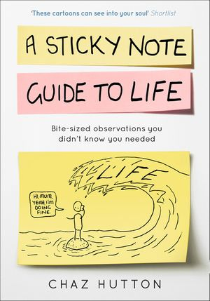 a-sticky-note-guide-to-life